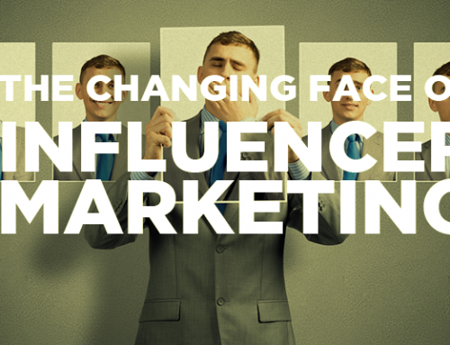 The Changing Face of Influencer Marketing